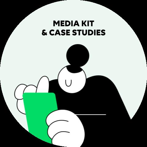 MEDIA KIT & CASE STUDIES