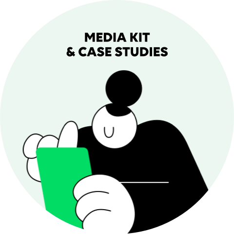 MEDIA KIT & CASE STUDIES